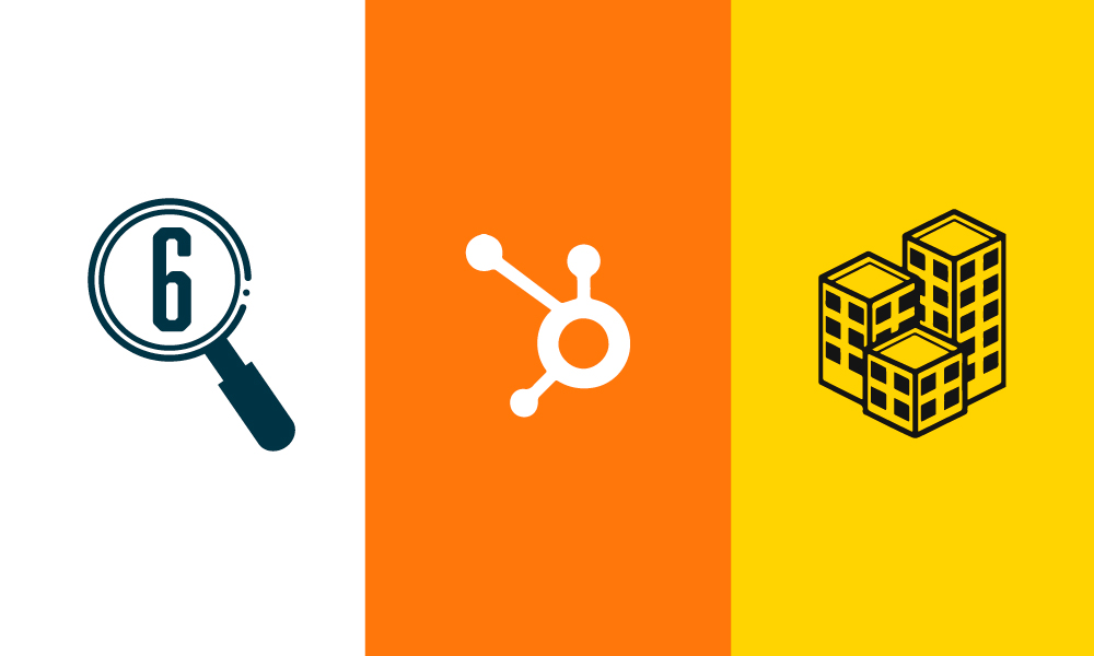 The 6 Reasons HubSpot Is Right For You And Your Business